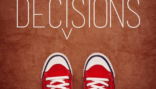 Prenez les bonnes décisions